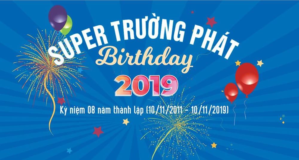 Mừng sinh nhật thành lập công ty cổ phần nhựa Super Trường Phát
